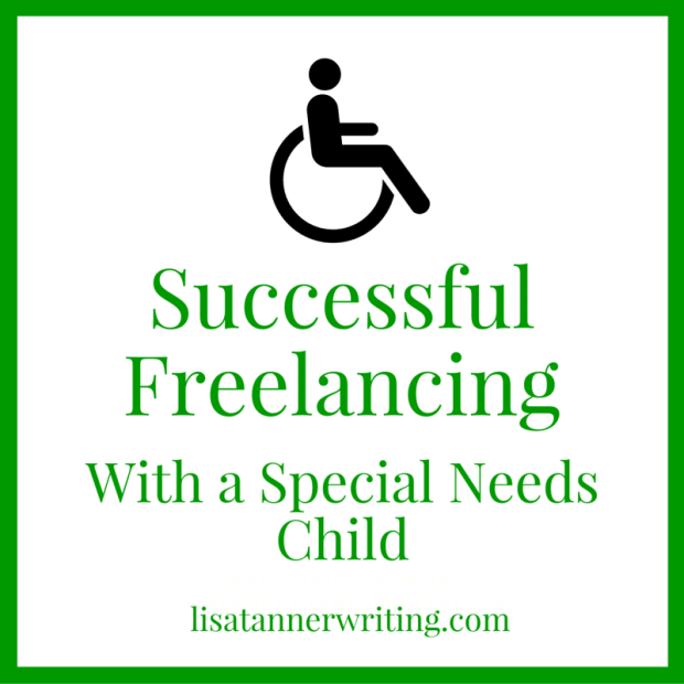 What I've learned freelancing with a special needs child. Click to read.