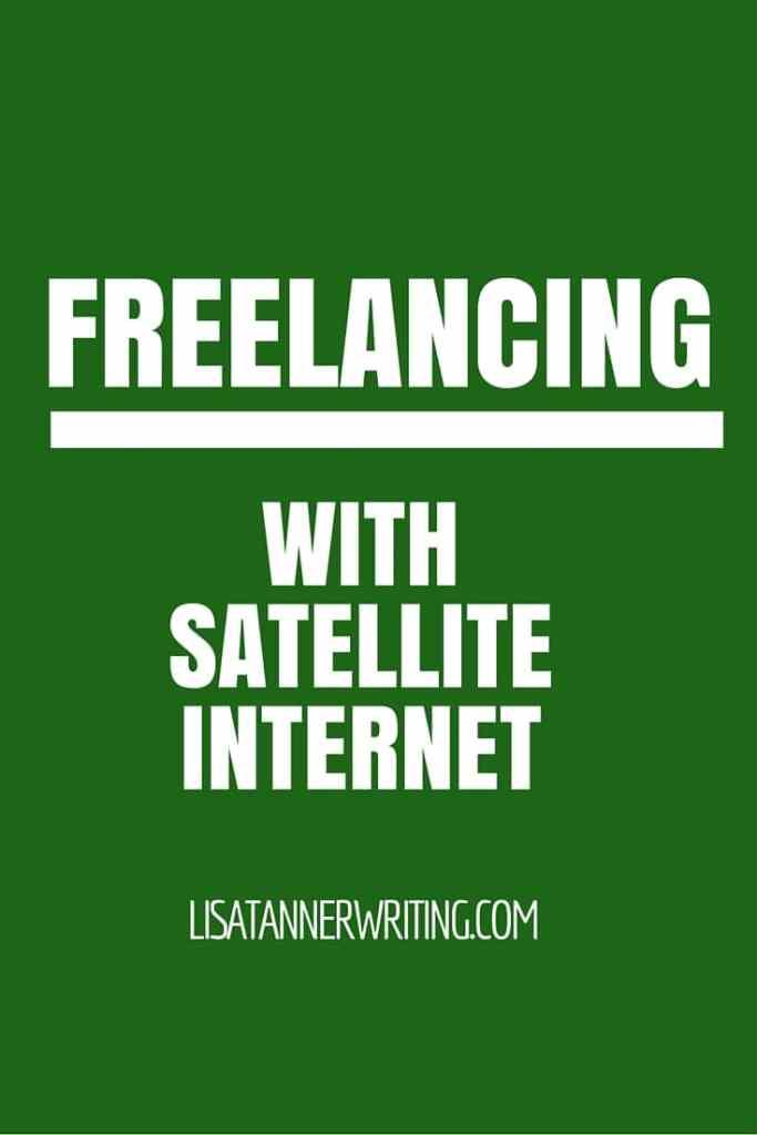 Freelancing with Satellite Internet