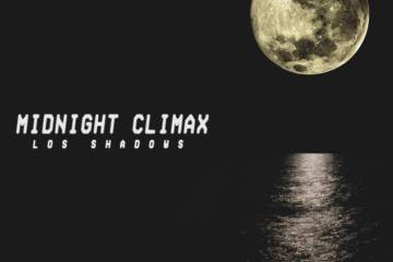 Midnight Climax by Los Shadows