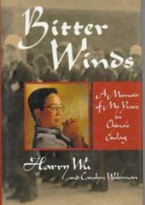 Bitter-Winds-Memoir-My-Years-In-Chinas-Gulag-Carolyn-Wakeman-Hardcover-Cover-Art