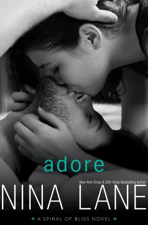 Adore (Spiral of Bliss, book 4) by Nina Lane * Blog Tour * Book Review * Giveaway