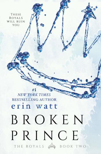 Broken Prince by Erin Watt * Cover Reveal * Teaser