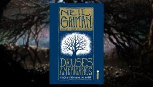 Livros Deuses Americanos será publicado pela editora Intrínseca