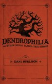 Dendrophilia