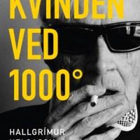 En sprudlende gammel kællings bekendelser – Hallgrimur Helgason KVINDEN VED 1000°