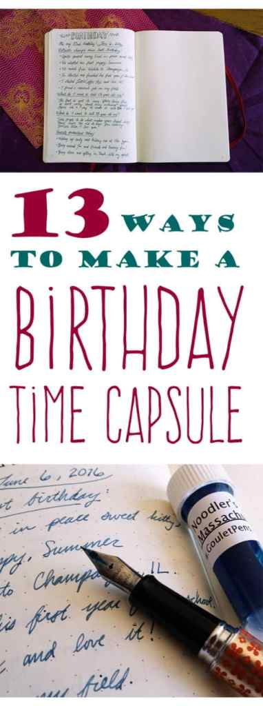 13 ways to make a Birthday Time Capsule!