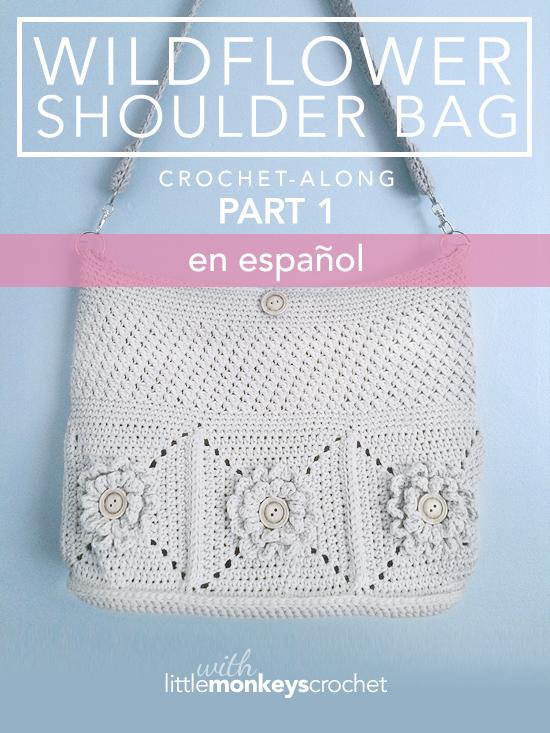 Wildflower Shoulder Bag CAL (Part 1 of 3) - en Español |  Free Crochet Purse Pattern by Little Monkeys Crochet