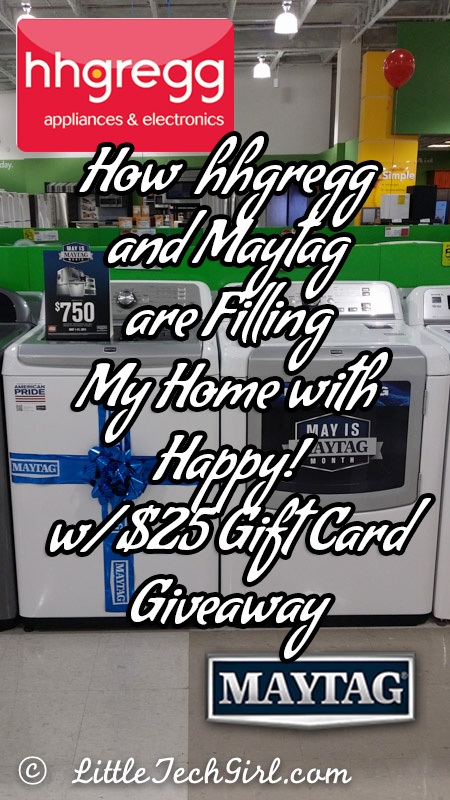 How hhgregg and Maytag are Filling My Home with Happy! w/ $25 Gift Card Giveaway