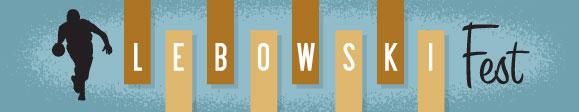 Lebowski Fest '09 banner