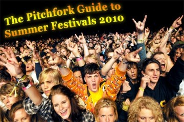 pitchfork guide to 2010 music festivals