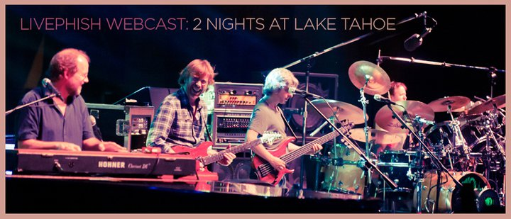 phish webcast in lake tahoe