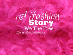 A-Fashion-Story-We-the-Free-Featured-LiWBF