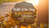 ootd-falls-golden-embrace-featured-liwbf