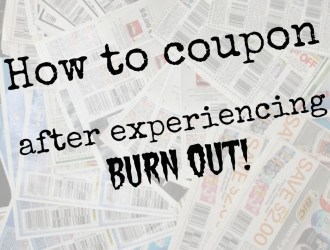 How to coupon – after experiencing burn out!