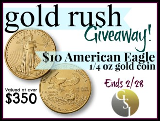 Gold Rush Giveaway: Enter to Win a Gold Coin (valued at $350)