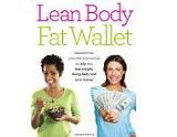 Lean body, fat wallet