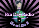 Fan Day Radio Podcast