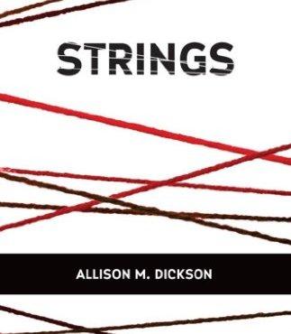 Strings, Allison Dickson, horror, dark