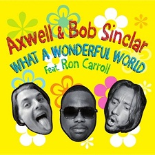 Bob Sinclar feat Axwell - Wonderful World (Remix)