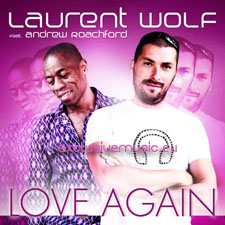 Laurent Wolf - Love Again