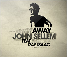 John Sellem Feat Ray Isaac - Away (Original Mix)