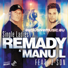 Remady &amp; Manu-L feat J-Son - Single Ladies