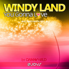 Windy Land - You Gonna Love