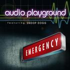 Audio Playground feat Snoop Dogg - Emergency (Version Franaise)