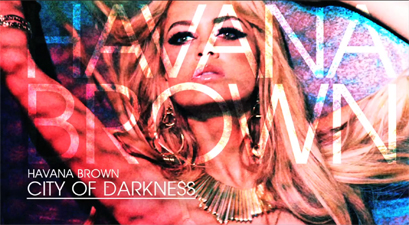 Havana Brown - City Of Darkness