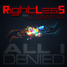 Rightless and Joanna - All I Denied (RLS &amp; 2Frenchguys Edit Mix)