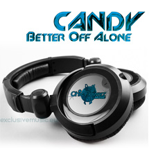 Candy - Better Off Alone 2012 (Radio Edit)