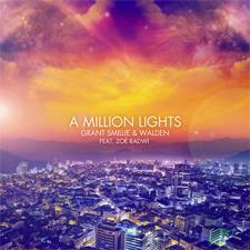 Grant Smillie & Walden feat Zoe Badwi - A Million Lights (Original Mix)