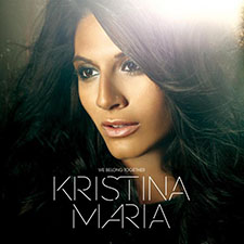 Kristina Maria - We Belong Together
