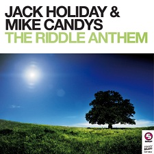 Jack Holiday & Mike Candys - The Riddle Anthem (Jack-N-Mike Festival Mix)