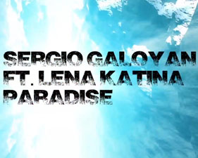 Sergio Galoyan feat Lena Katina - Paradise