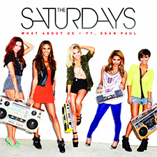 The Saturdays feat Sean Paul - What About Us