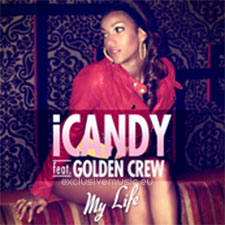Golden Crew feat Icandy - My Life