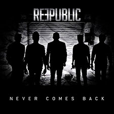 Reepublic - Never Comes Back