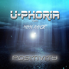U-Phoria feat Missi Kaycie - Positivity (Vocal Edit)