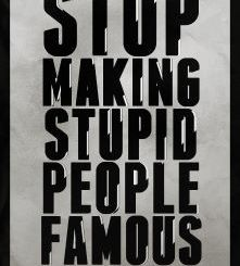 Famous Stupid People