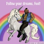 Mr T on a Unicorn