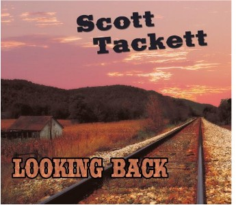 ScottTackettLookingBackCvr