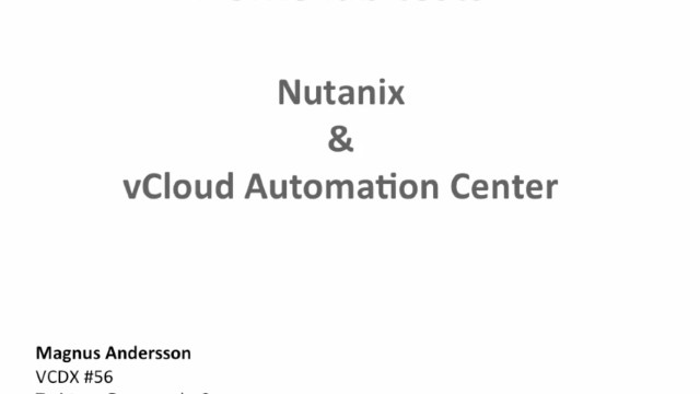 Nutanix and vCloud Automation Center