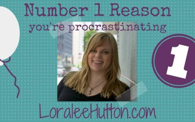 The number one reason you're procrastinating