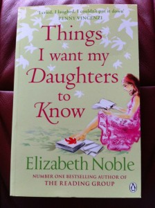 elizabeth-noble-things-i-want-my-daughters-to-know-e1334500395323