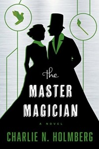 Charlie_N._Holmberg__The_Master_Magician