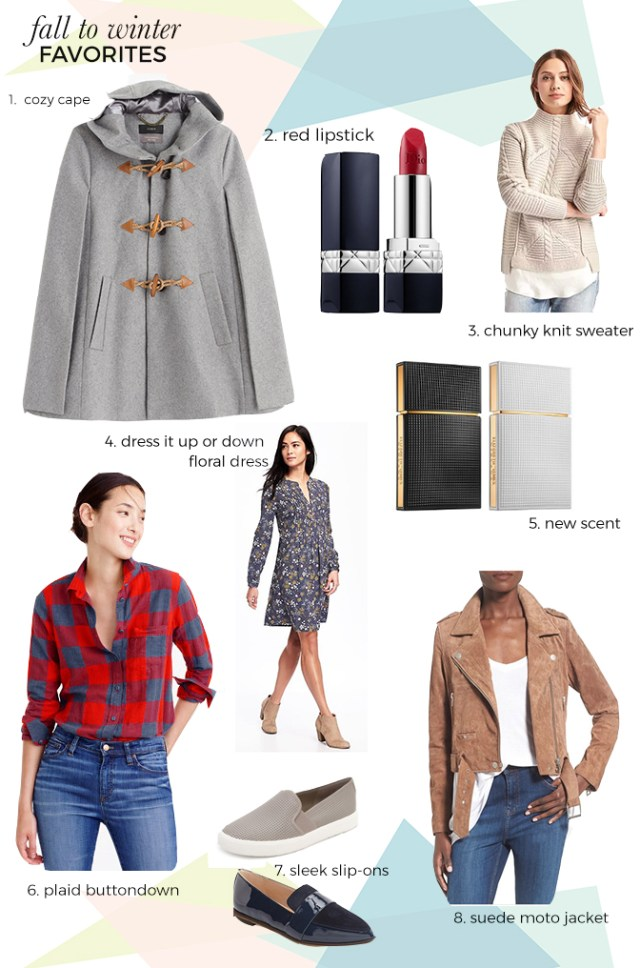 Fall to Winter Favorites