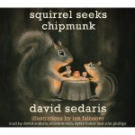 Squirrel Seeks Chipmunk: Audio Edition Review