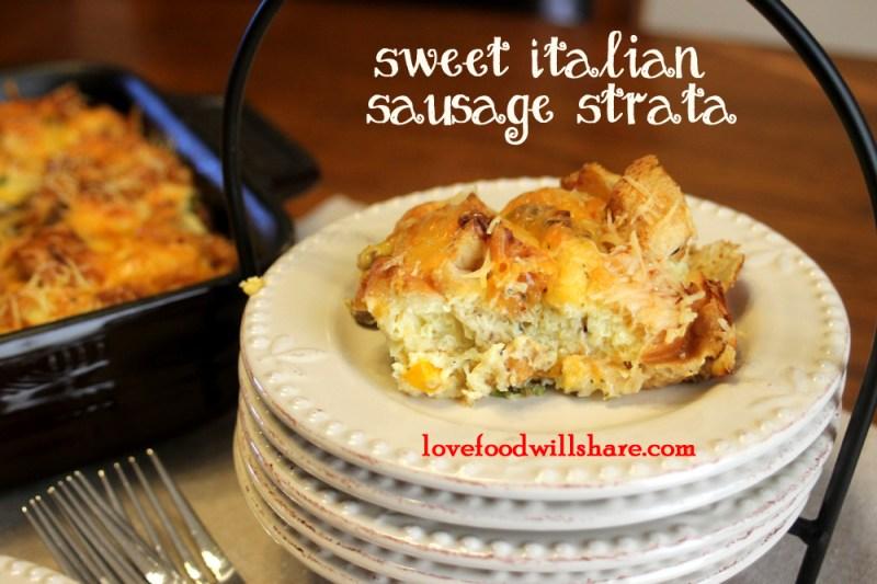 Sweet Italian Sausage Strata