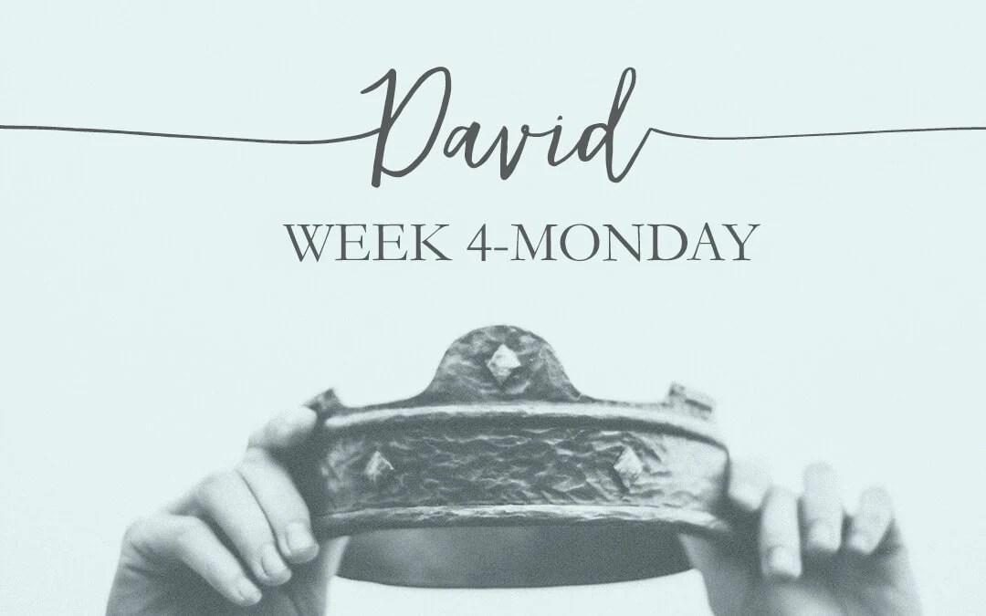 Week 4: David The Warrior